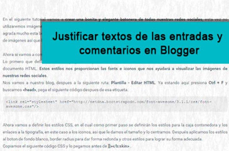 como Justificar textos de las entradas y comentarios en Blogger