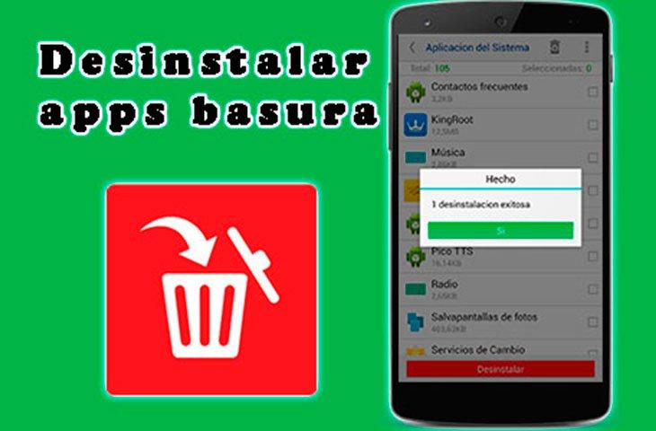 desinstalar aplicaciones y juegos basura de tu android