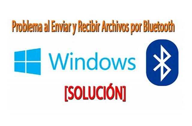 solución al enviar y recibir archivos por Bluetooth Windows 8-8.1 y 10